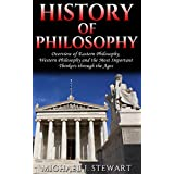 History of Philosophy: Overview of: Eastern Philosophy, Western  Philosophy, and the Most Important  Thinkers through the Ages (René Descartes, Kierkegaard, ... Philosophy Book 1) (English Edition)