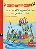 Erst ich ein Stück, dann du - Finna - Wikingermädchen auf großer Fahrt (Erst ich ein Stück. Das Original, Band 14)