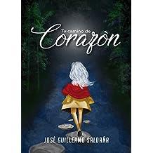 Tu Camino de Corazón (Spanish Edition)