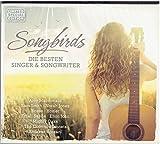 Songbirds - Die besten Singer und Songwriter -