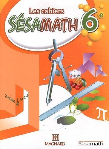 Les cahiers Sésamath 6e de Angot. Rémi (2011) Broché