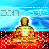 Zen Beats: the Ultimate Psychedelic Chill Out Experience