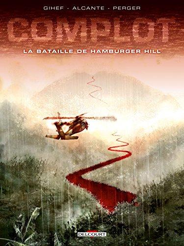 Complot T03 - La Bataille de Hamburger Hill