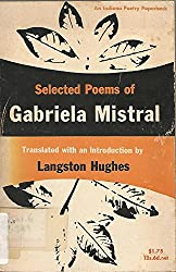 Selected Poems of Gabriela Mistral (A Midland Book S.)