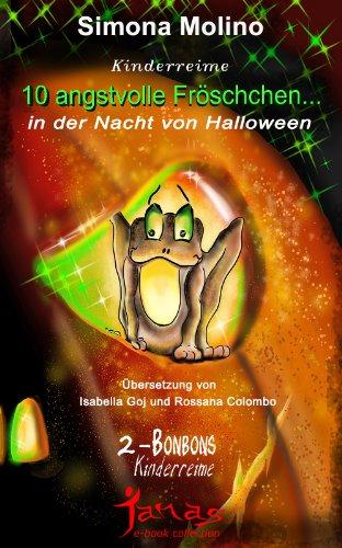 10 angstvolle Fröschchen... in der Nacht von Halloween (Bonbons ()