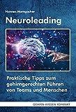 Expert Marketplace -  Hannes Horngacher  - Neuroleading: Praktische Tipps zum gehirngerechten Führen von Teams (GEHIRN-WISSEN KOMPAKT / Aktuelle Erkenntnisse der Gehirnforschung)