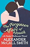 Image de The Forgotten Affairs Of Youth: An Isabel Dalhousie Novel