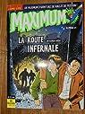 MAXIMUM N° 21 - La route infernale par Maximum