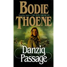 Danzig Passage (Zion Covenant) (Book 5) by Bodie Thoene (2000-09-01)