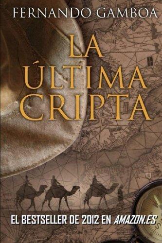 La última cripta por Mr Fernando Gamboa