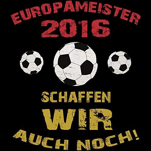 EM 2016 Europameister schaffen wir auch noch - Herren T-Shirt von Fashionalarm | Shirt für Fußball Fans | Print im Vintage Destroyed Used Look | Europameisterschaft Trikot Deutsche Nationalmannschaft Schwarz