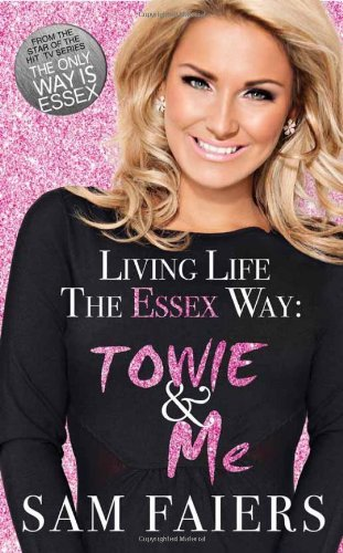 Living Life the Essex Way by Sam Faiers (2012-04-26)