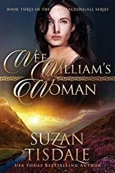 Wee William's Woman (The Clan MacDougall) by Suzan Tisdale (2013-03-08)