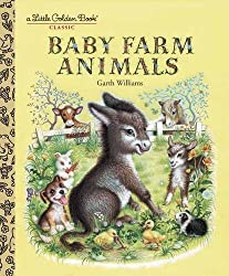 Baby Farm Animals (A Little Golden Book Classic) by Garth Williams (1993-12-07)