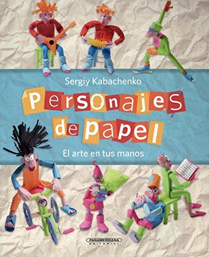 SPA-PERSONAJES DE PAPEL por Sergiy Kabachenko