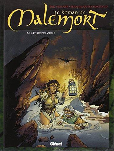 Le Roman de Malemort, tome 2 : La porte de l'oubli