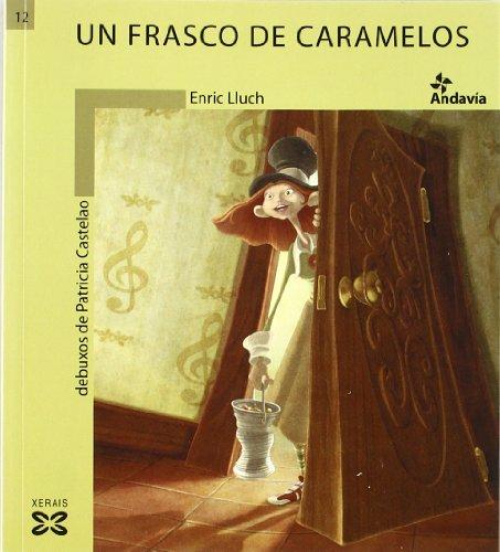 Un frasco de caramelos (Infantil E Xuvenil - Andavía) por Enric Lluch