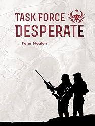 Task Force Desperate (American Praetorians Book 1) (English Edition)