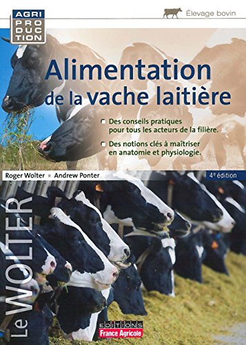 Alimentation de la vache laitière 4e ed (Agriproduction) par Ponter Andrew