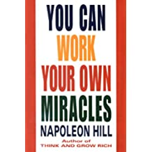 You Can Work Your Own Miracles (Fawcett Book) (English Edition)