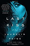 Last Kiss (First and Last Novel)