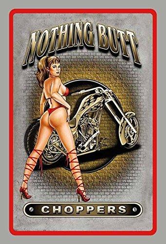 Schatzmix Nothing Butt Choppers Pinup pin up sexy Frau Motorrad Metal Sign deko Sign Garten Blech
