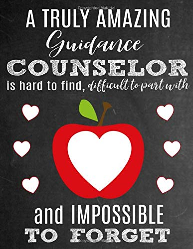 Beratungs-tee (A Truly Amazing Guidance Counselor Is Hard To Find, Difficult To Part With And Impossible To Forget: Thank You Appreciation Gift for School Guidance ... | Diary for World's Best Guidance Counselor)