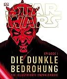 Star Wars Episode I – Die dunkle Bedrohung: Die illustrierte Enzyklopädie