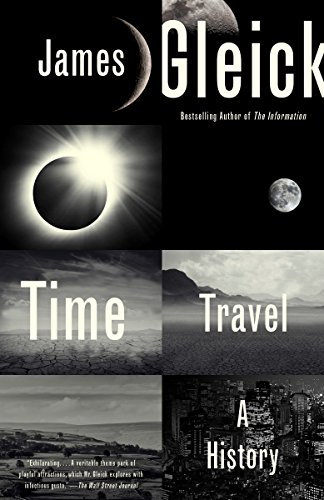 Time Travel: A History (English Edition)
