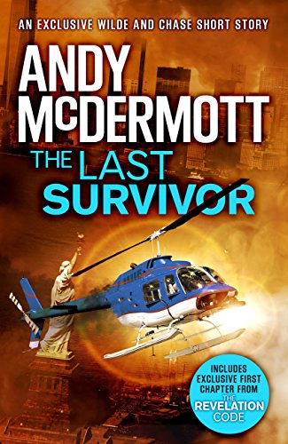 The Last Survivor (A Wilde/Chase Short Story) (English Edition) par Andy McDermott