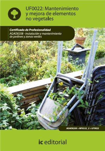 Mantenimiento y mejora de elementos no vegetales. AGAO0208 por Ana María Flethes Bernal