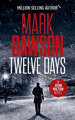 Twelve Days (John Milton Thrillers Book 14) (English Edition)