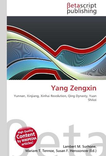 yang-zengxin-yunnan-xinjiang-xinhai-revolution-qing-dynasty-yuan-shikai