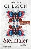 Sterntaler: Thriller (Fredrika Bergman / Stockholm Requiem, Band 3)