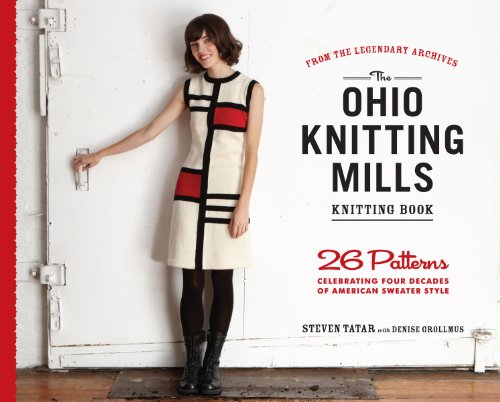 The Ohio Knitting Mills Knitting Book: 26 Patterns Celebrating Four Decades of American Sweater Style por Steven Tatar
