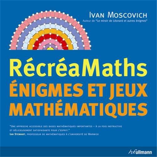 RécréaMaths : énigmes et jeux mathématiques