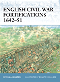 English Civil War Fortifications 1642-51 (Fortress Book 9)