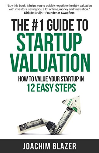 1 Blazer (The #1 Guide to Startup Valuation: How to Value Your Startup in 12 Easy Steps (English Edition))