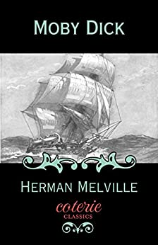 Moby Dick (Coterie Classics)
