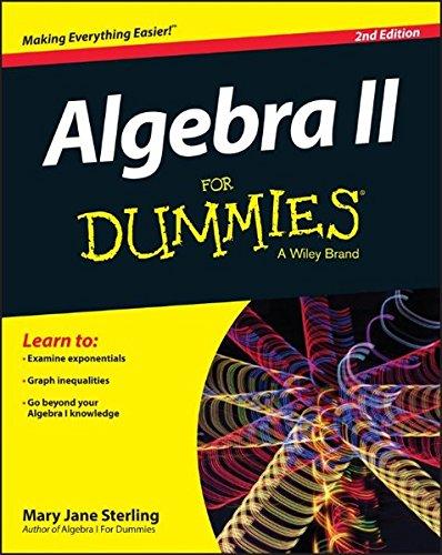 Algebra II for Dummies, 2nd Edition