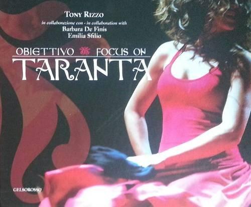 Obiettivo/focus on Taranta: Part 1