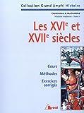 Histoire moderne. Les XVIe et XVIIe siècles, tome 1