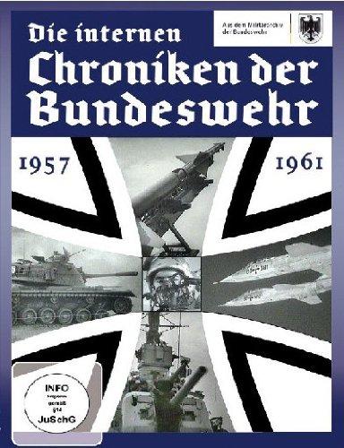 Die internen Chroniken der Bundeswehr 1957-1961