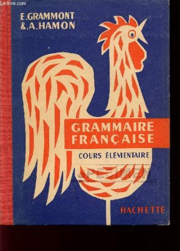 GRAMMAIRE FRANCAISE / COURS ELEMENTAIRE.
