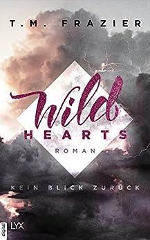 Wild Hearts - Kein Blick zurück (Outskirts 1) von [Frazier, T. M.]