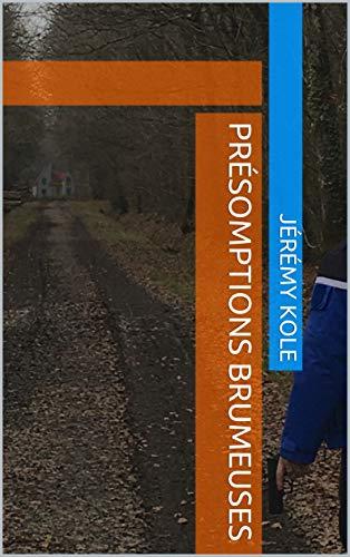 Couverture du livre Présomptions brumeuses