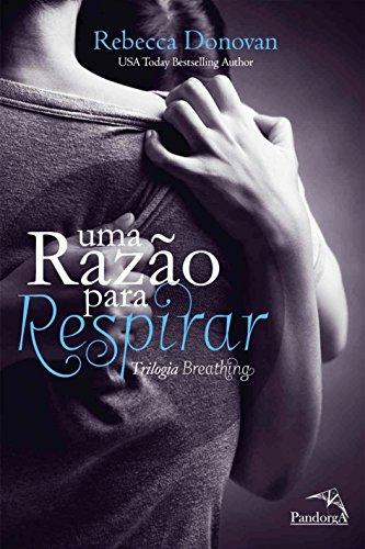 Uma Razão para Respirar (Trilogia Breathing 1) eBook: Rebecca Donovan: Amazon.es: Tienda Kindle