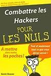Combattre les Hackers Poche Pour les...