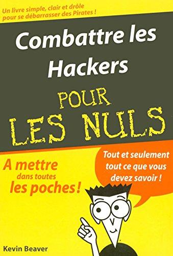 Combattre les Hackers Poche Pour les Nuls par Kevin BEAVER