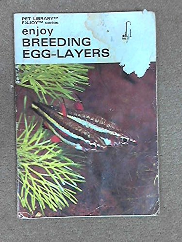 ENJOY BREEDING EGG-LAYERS (THE PET LIBRARY LTD.)